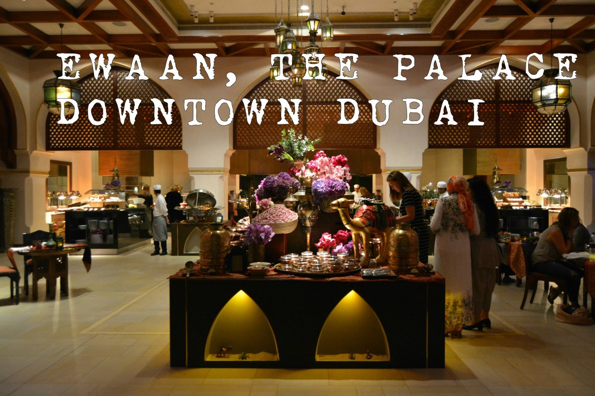 Ewaan, The Palace Downtown, Dubai