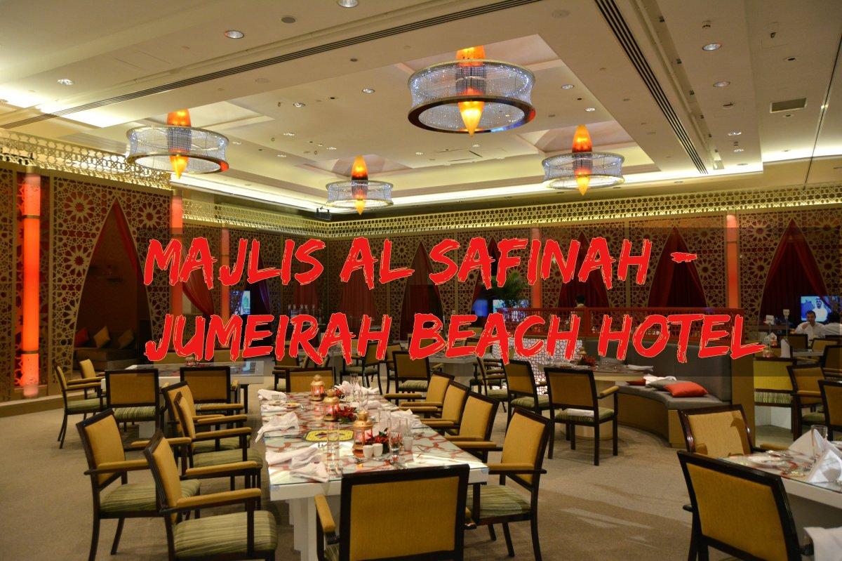 Majlis Al Safinah - Jumeirah Beach Hotel